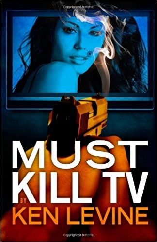 Must Kill TV by Ken Levine
